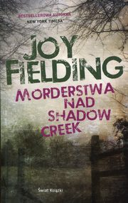 Morderstwa nad Shadow Creek, Fielding Joy