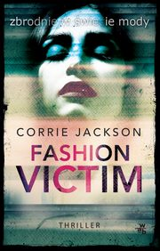 Fashion Victim, Jackson Corrie