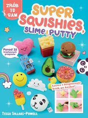 Super Squishies Slime i Putty, Sillars-Powell Tessa