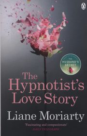 The Hypnotists Love Story, Moriarty Liane