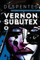 Vernon Subutex Tom 3, Despentes Virginie