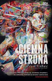 Ciemna strona. Mud Vein, Tarryn Fisher